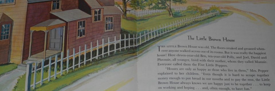 Five Little Peppers'Little Brown House